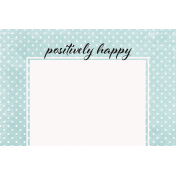 Positively Happy Polkadots Journal Card 4x6