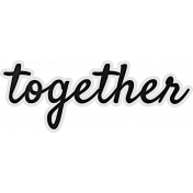 My Tribe Mini Together Word Art