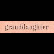 Vintage Memories: Genealogy Granddaughter Word Art Snippet