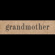 Vintage Memories: Genealogy Grandmother Word Art Snippet