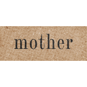 Vintage Memories: Genealogy Mother Word Art Snippet