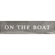 Nantucket Feeling {Sail Away} On The Boat Word Snippet