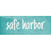 Nantucket Feeling {Sail Away} Safe Harbor Word Snippet