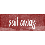Nantucket Feeling {Sail Away} Sail Away Word Snippet