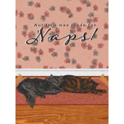 """Furry Cuddles Autumn was Made for Naps Journal Card 3""""x4"""""""
