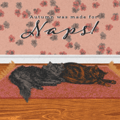 """Furry Cuddles Autumn was Made for Naps Journal Card 4""""x4"""""""