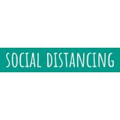 Healthy Measures Print Element Word Art Social Distancing
