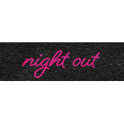 Better Together Night Out Word Art Snippet