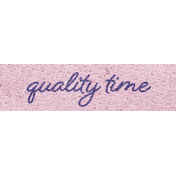Better Together Quality Time Word Art Snippet