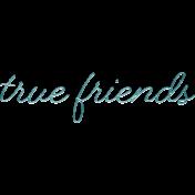 Better Together True Friends Word Art