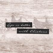 Chicken Keeper Life Is Better 4x4 Journal Card
