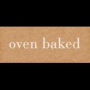 Nana's Kitchen Oven Baked Word Art