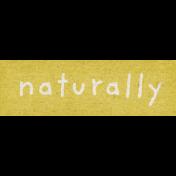 Naturally Curious Naturally Word Art Snippet