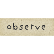 Naturally Curious Observe Word Art Snippet