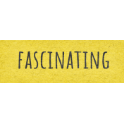 Naturally Curious Fascinating Word Art Snippet