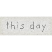 Naturally Curious This Day Word Art Snippet