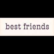 Mulberry Bush Best Friends Word Art