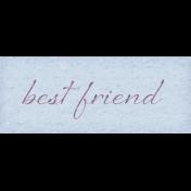 True Friends Element Word Art Snippet Best Friend