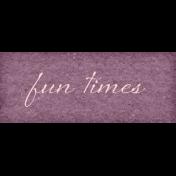 True Friends Element Word Art Snippet Fun Times