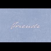 True Friend Friends 4x6 Journal Card