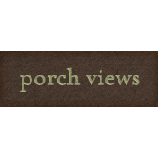 Chicory Lane Element Word Art Snippet Porch