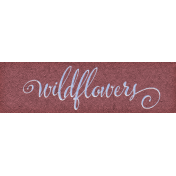 Chicory Lane Element Word Art Snippet Wildflowers