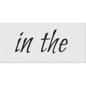 Black, White, and Read All Over- 'In The' Word Strip