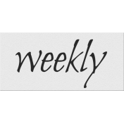 Black, White, and Read All Over- 'Weekly' Word Strip