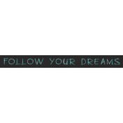 Elegant Autumn- Follow Your Dreams Word Strip