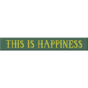 Elegant Autumn- This Is Happiness Rubber Word Strip