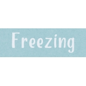 Home For The Holidays BT- Freezing Word Strip