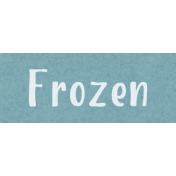 Home For The Holidays BT- Frozen Word Strip