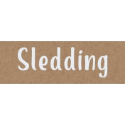 Home For The Holidays BT- Sledding Word Strip