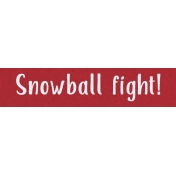 Home For The Holidays BT- Snowball Fight! Word Strip