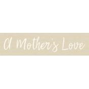 Mamma Dear Kit- A Mother's Love Word Strip
