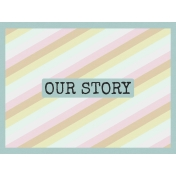 """Storytelling Journal Card """"Our Story"""""""