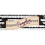 Cutest Pumpkin Ever Ribbon Banner