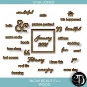Snow Beautiful (wood)