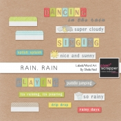 Rain, Rain Labels and Word Art Kit