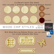 Wood Chip Styles