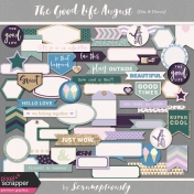 The Good Life: August Bits & Pieces