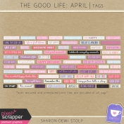 The Good Life: April- Tags