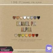 I Dig It- Enamel Pin Alpha