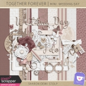 Together Forever - Mini: Wedding Day