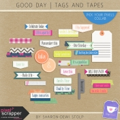 Good Day- Tags and Tapes