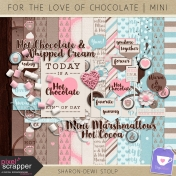 For The Love Of Chocolate- Mini