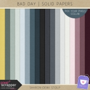 Bad Day- Solid Papers