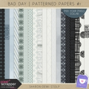 Bad Day- Patterned Papers #1
