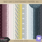 Bad Day- Patterned Papers #2