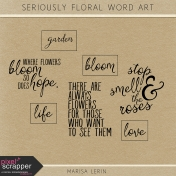 Seriously Floral Word Art Kit